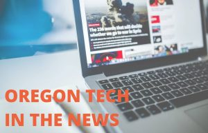 Oregon Tech in the News