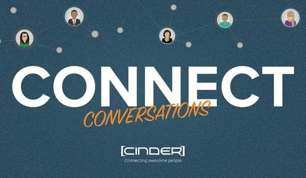 Cinder Connect Conversations